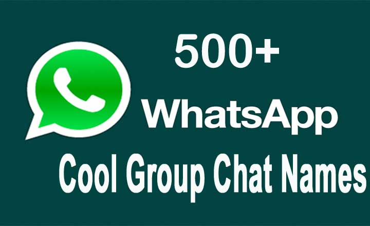 500  whatsapp cool group chat names