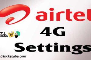 Airtel 4G settings