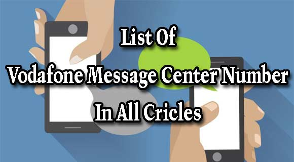 List of Vodafone Message Center Number in India - TricksBaba